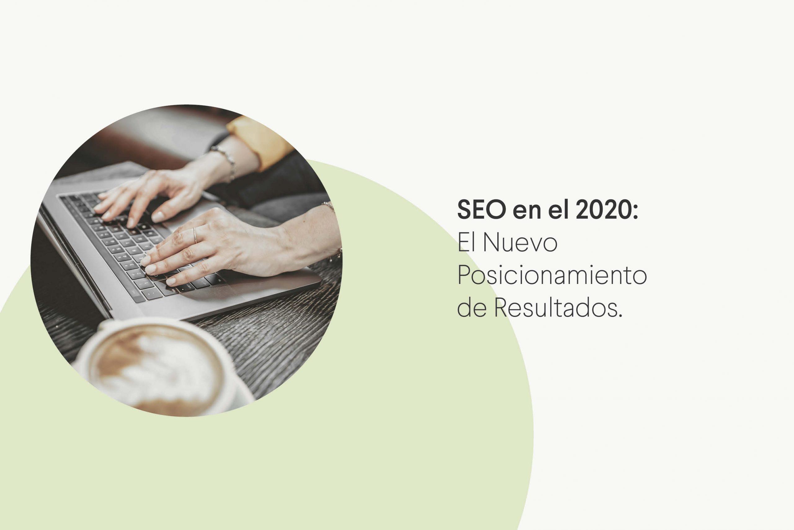 Posicionamiento de Resultados en 2020