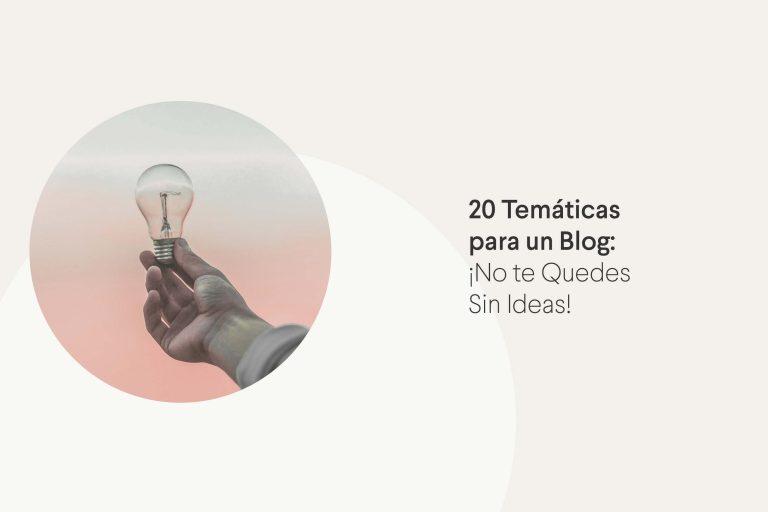 20 temáticas para un blog
