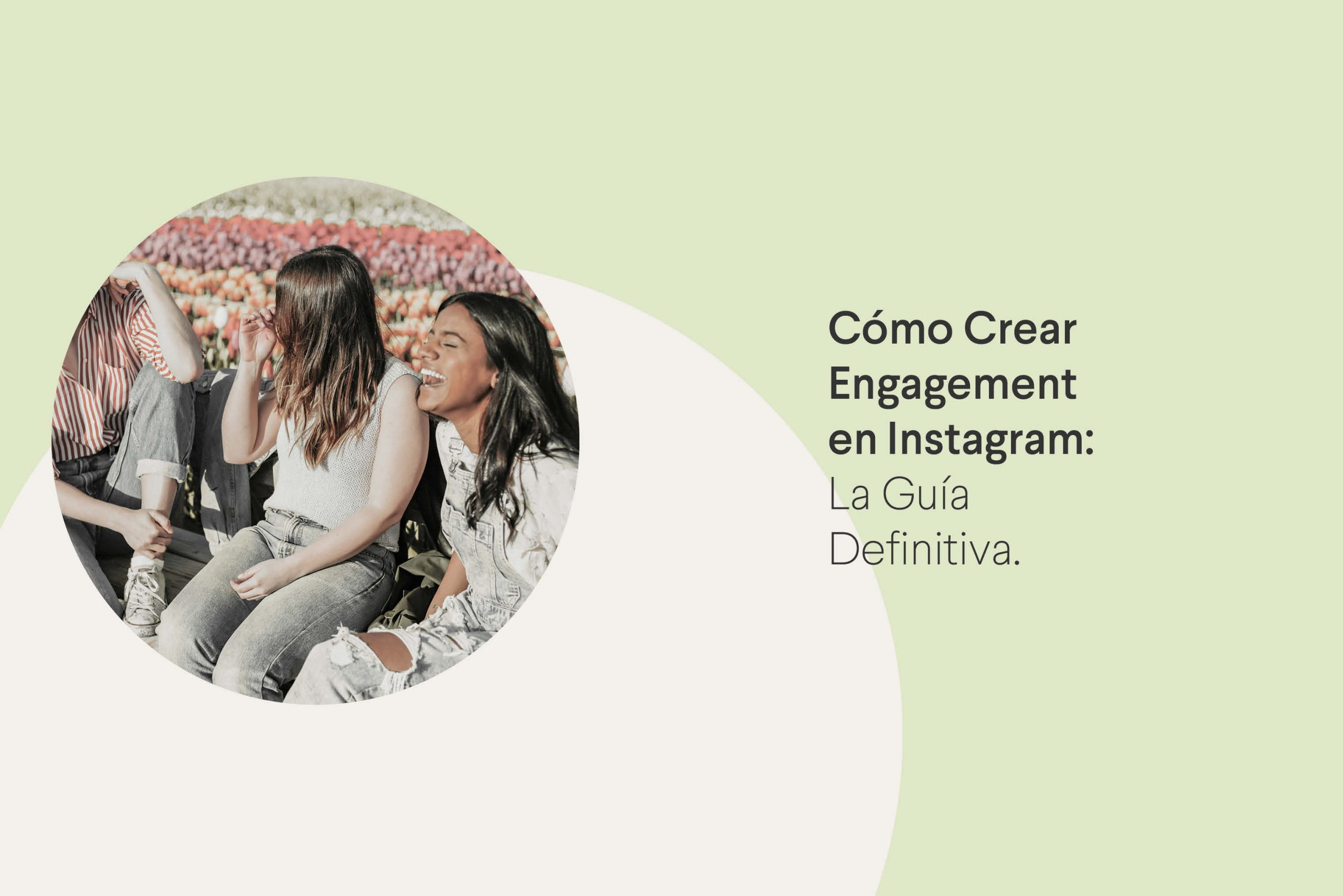 Cómo crear engagement en Instagram