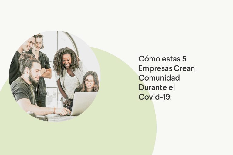 empresas que han creado comunidad durante covid-19
