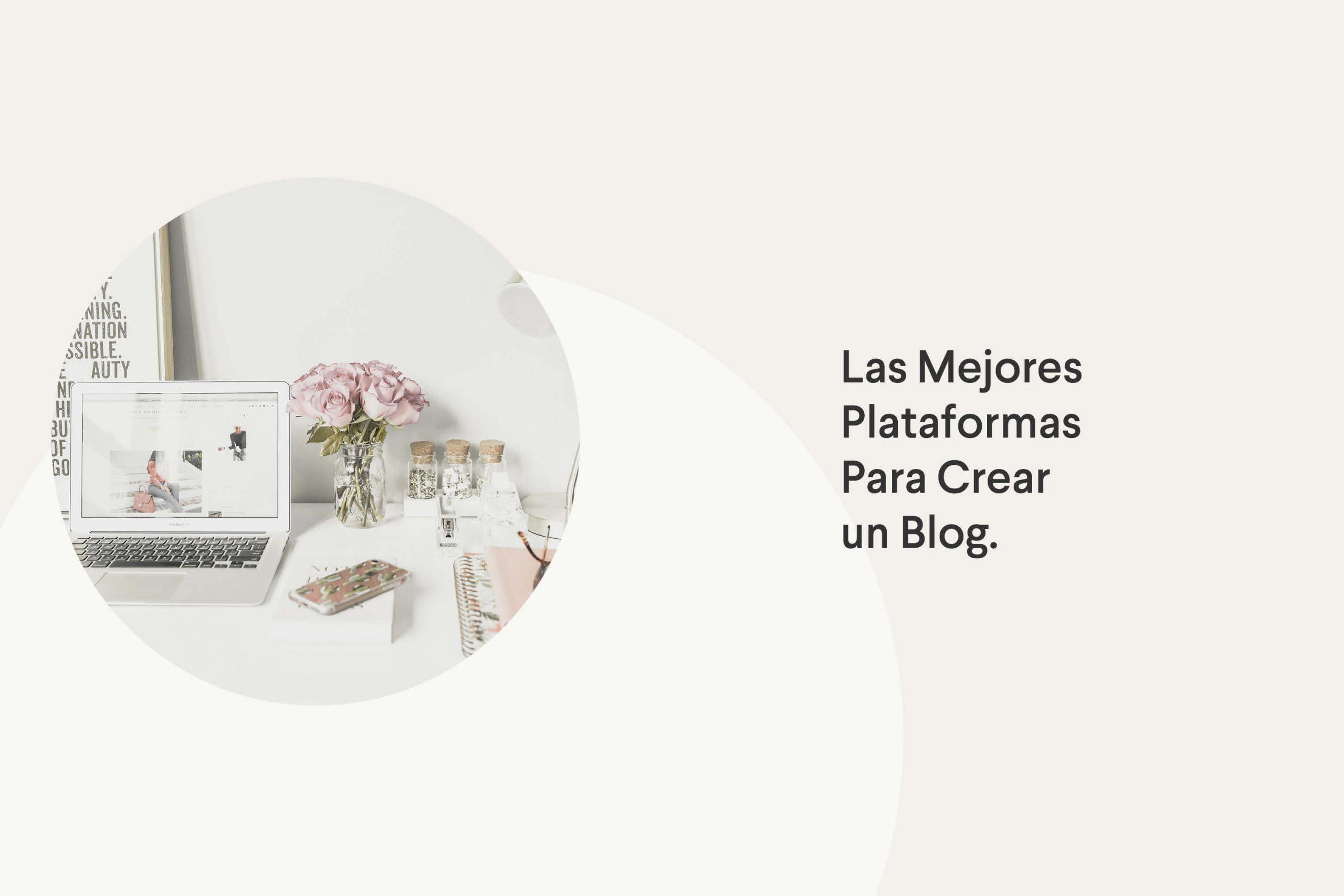 Mejores plataformas para crear un blog