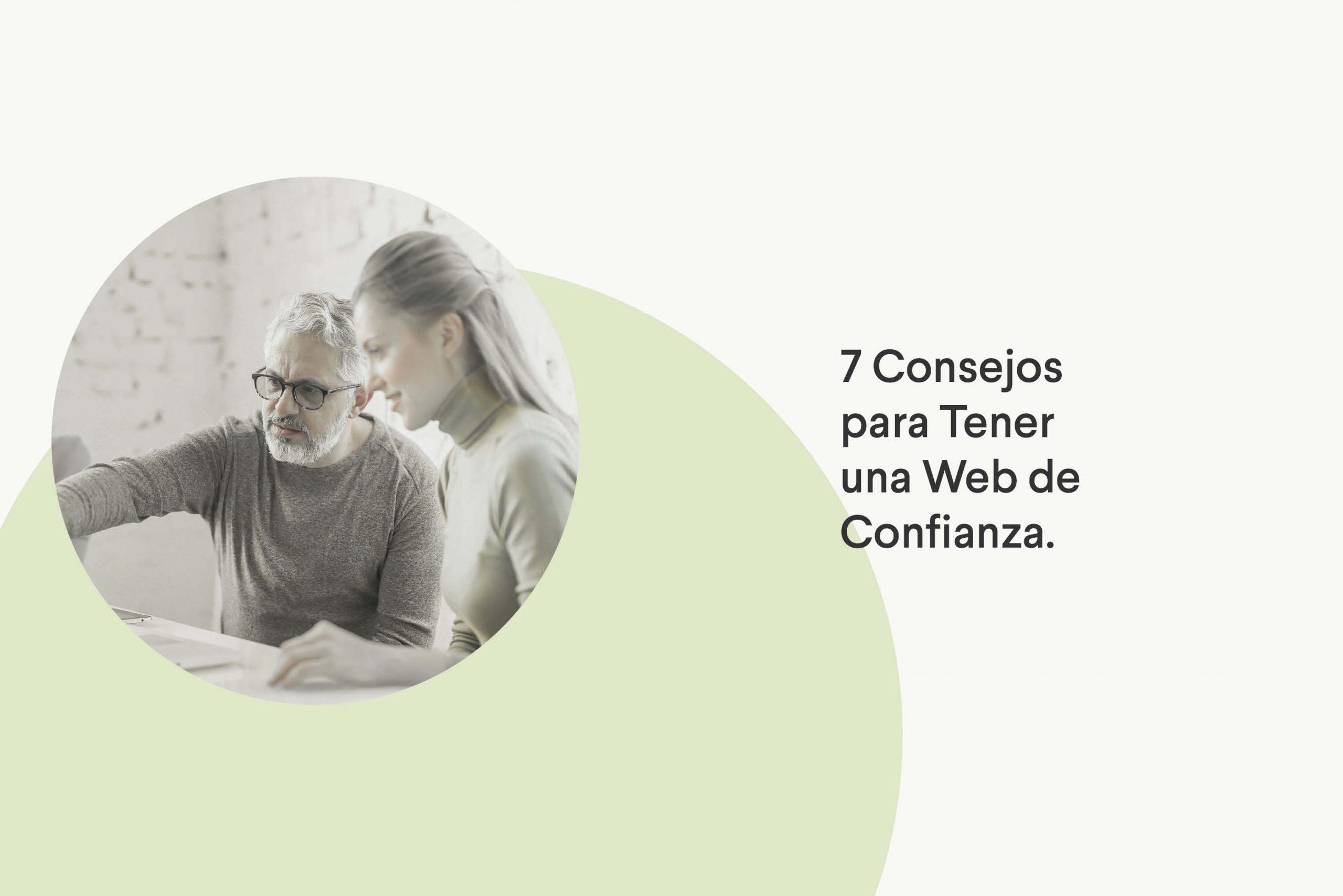 7 consejos para tener una web de confianza