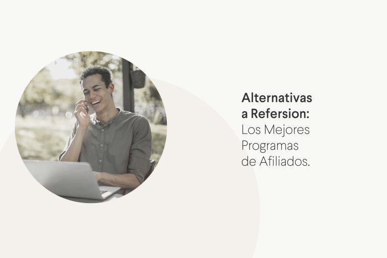 Alternas al programa de afiliados Refersion