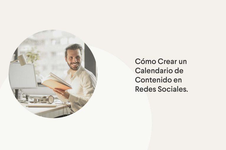 Cómo crear un calendario de contenido en Redes Sociales
