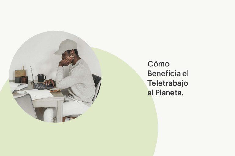 Beneficios de teletrabajar para el planeta