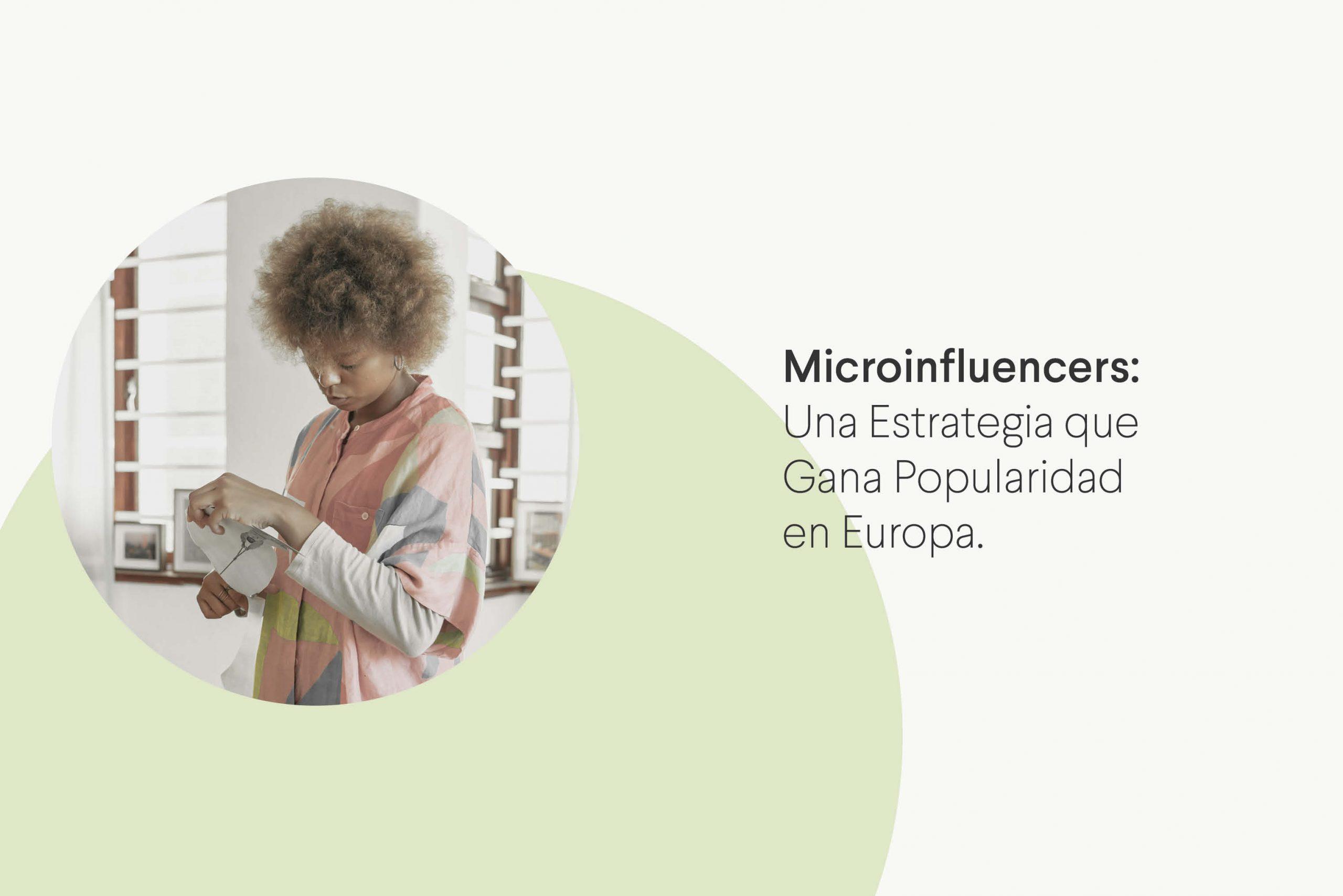 Cómo los Microinfluencers están ganando popularidad